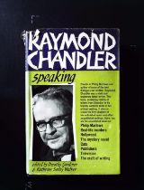 Raymond Chandler Speaking hardback book edited by Dorothy Gardiner and Katherine Sorley Walker.