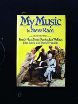 My Music hardback book by Steve Race, signed by author, dedicated to Bob. Published 1979 Robson