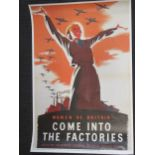 A collection of reproduction WWII posters, to include Women of Britain Come Into the Factories,