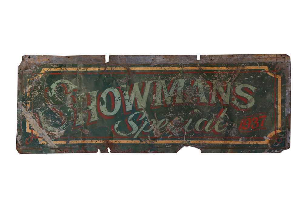 A PAINTED METAL FAIRGROUND SIGN 'SHOWMAN'S SPECIAL' DATED 1937
