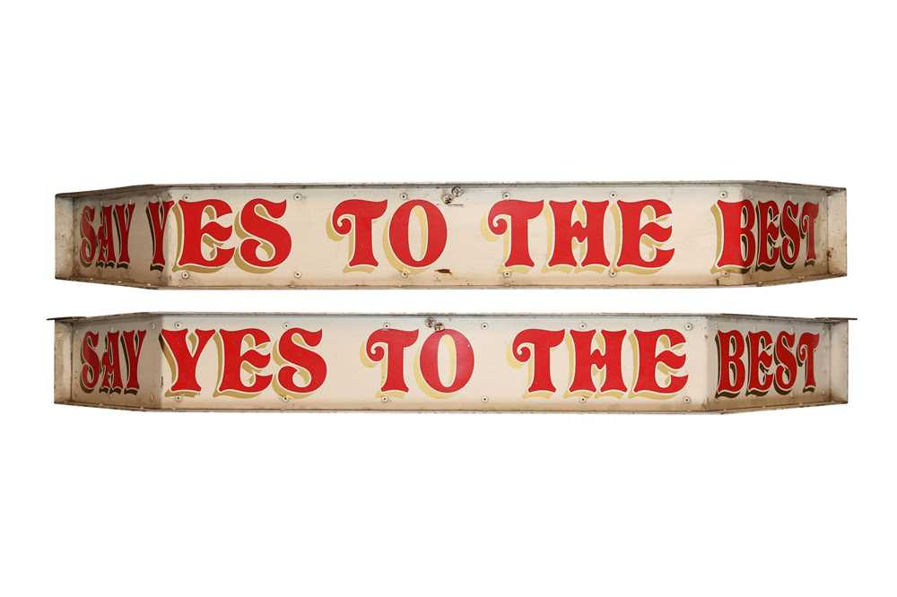TWO HAND PAINTED METAL FAIRGROUND SIGNS 'SAY YES TO THE BEST'