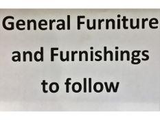 General Furniture & Furnishings to follow