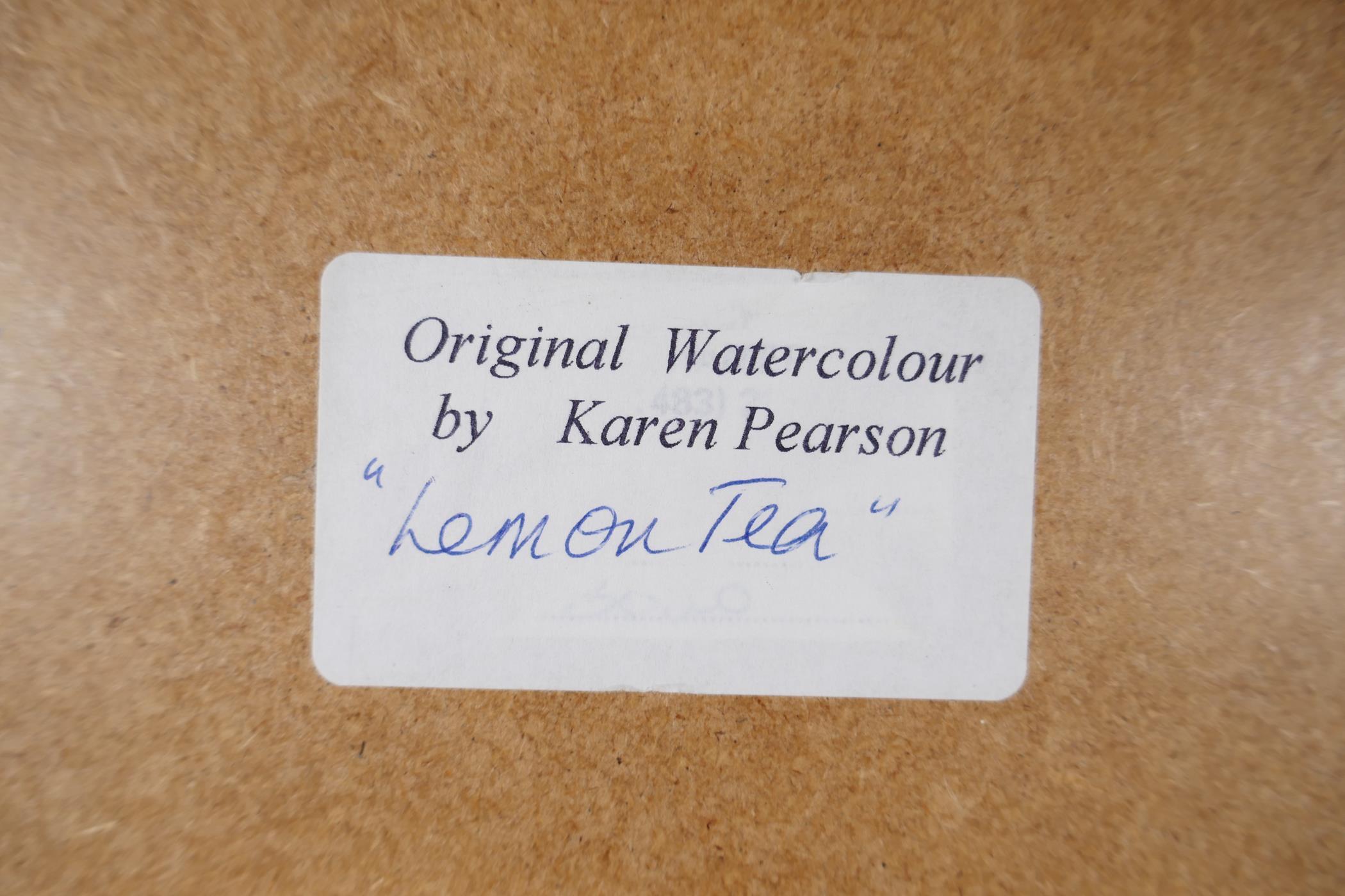 "Karen Pearson (British, b.1961), 'Lemon Tea', signed lower left and labelled verso, watercolour, 20"" - Image 6 of 7"
