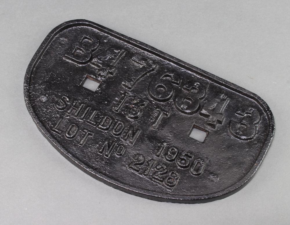 A cast iron railway wagon plate marked B476343 13FT Shildon 1950 Lot 1228 17cm x 28cm