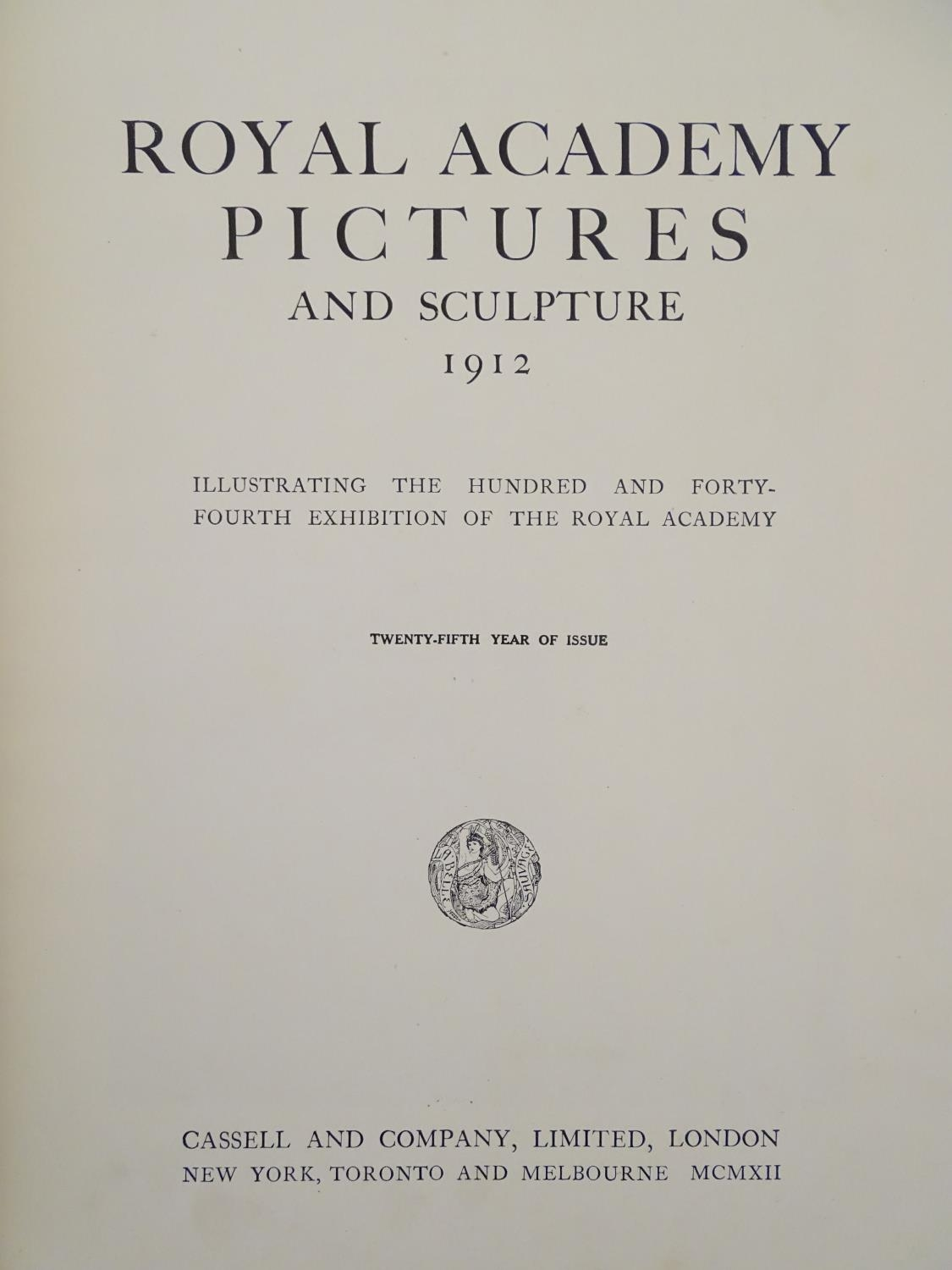 Book: Royal Academy Pictures and Sculpture 1912, illustrating the 144th exhibition of the Royal - Image 2 of 8