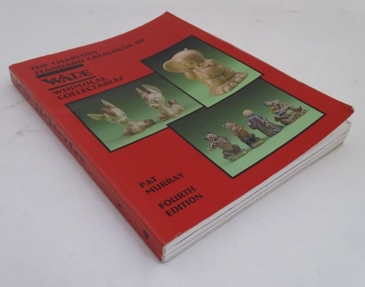 Book: The Charlton Standard Catalogue of Wade Whimsical Collectables by Pat Murray, 4th edition,