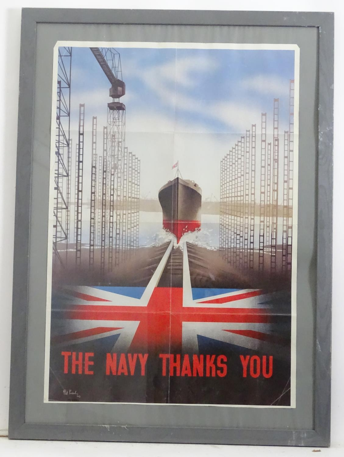 A Second World War / WW2 framed poster The Navy Thanks You signed Pat Kiely '43 Please Note - we