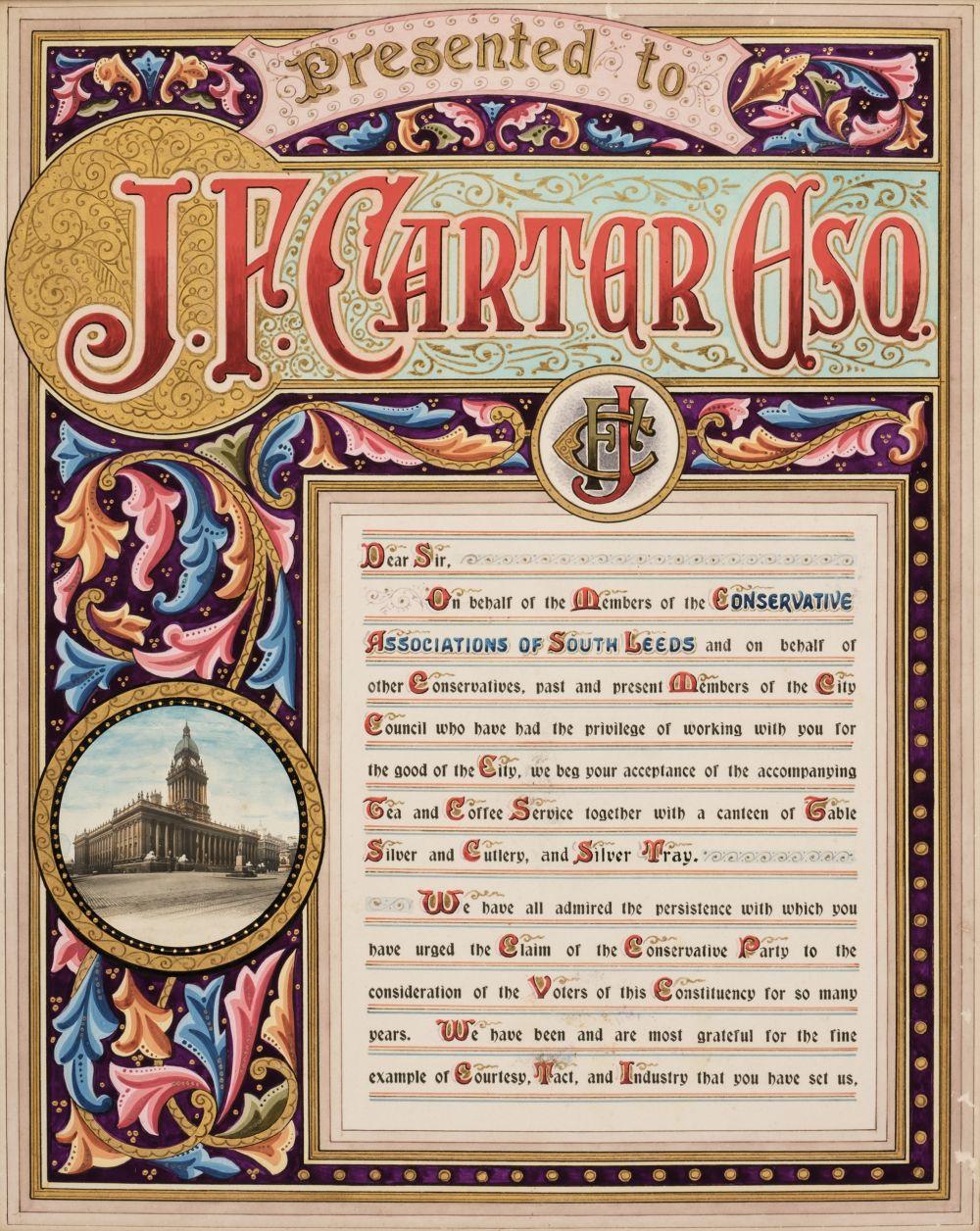 Illuminated address. To J.F. Carter on behalf of ... Conservative Associations of South Leeds, 1911