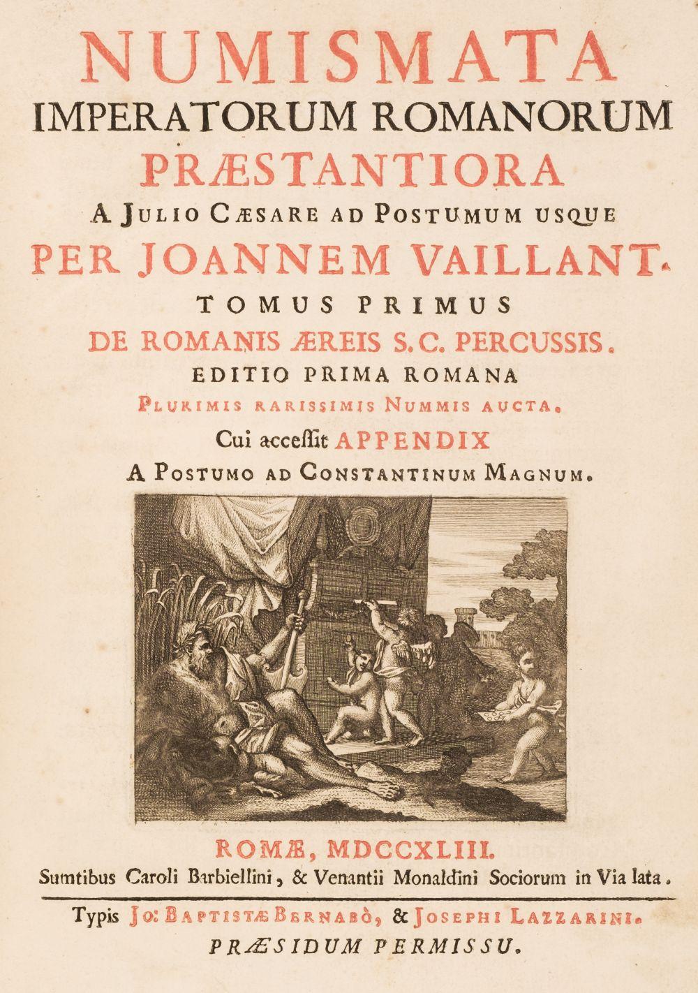 Foy-Vaillant (Jean). Numismata Imperatorum Romanorum praestantiora a Julio Caesare