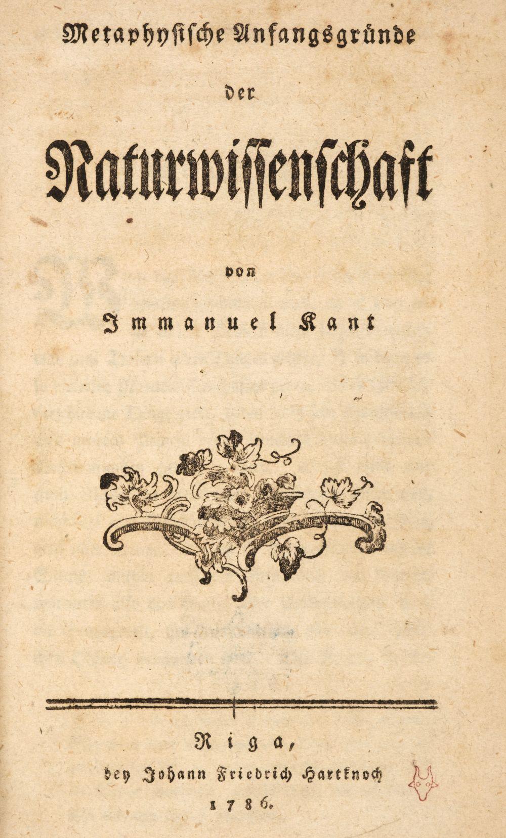 Kant (Immanuel). Metaphysische Anfangsgrunde der Naturwissenschaft