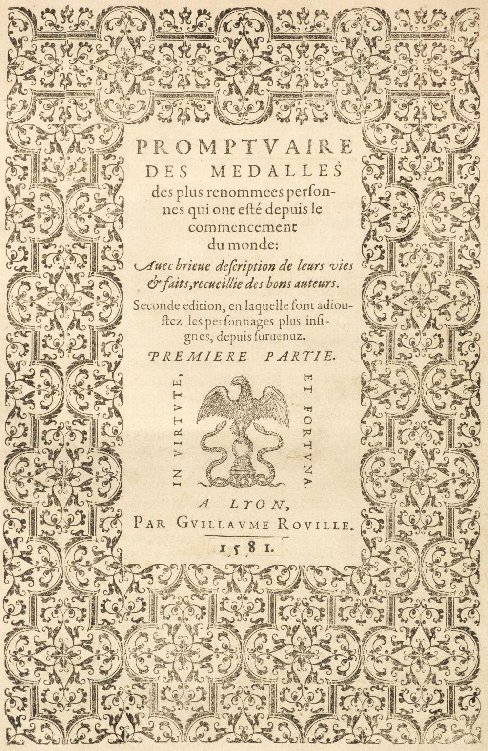 Rouille (Guillaume). Promptuaire des medalles, Lyon, 1581