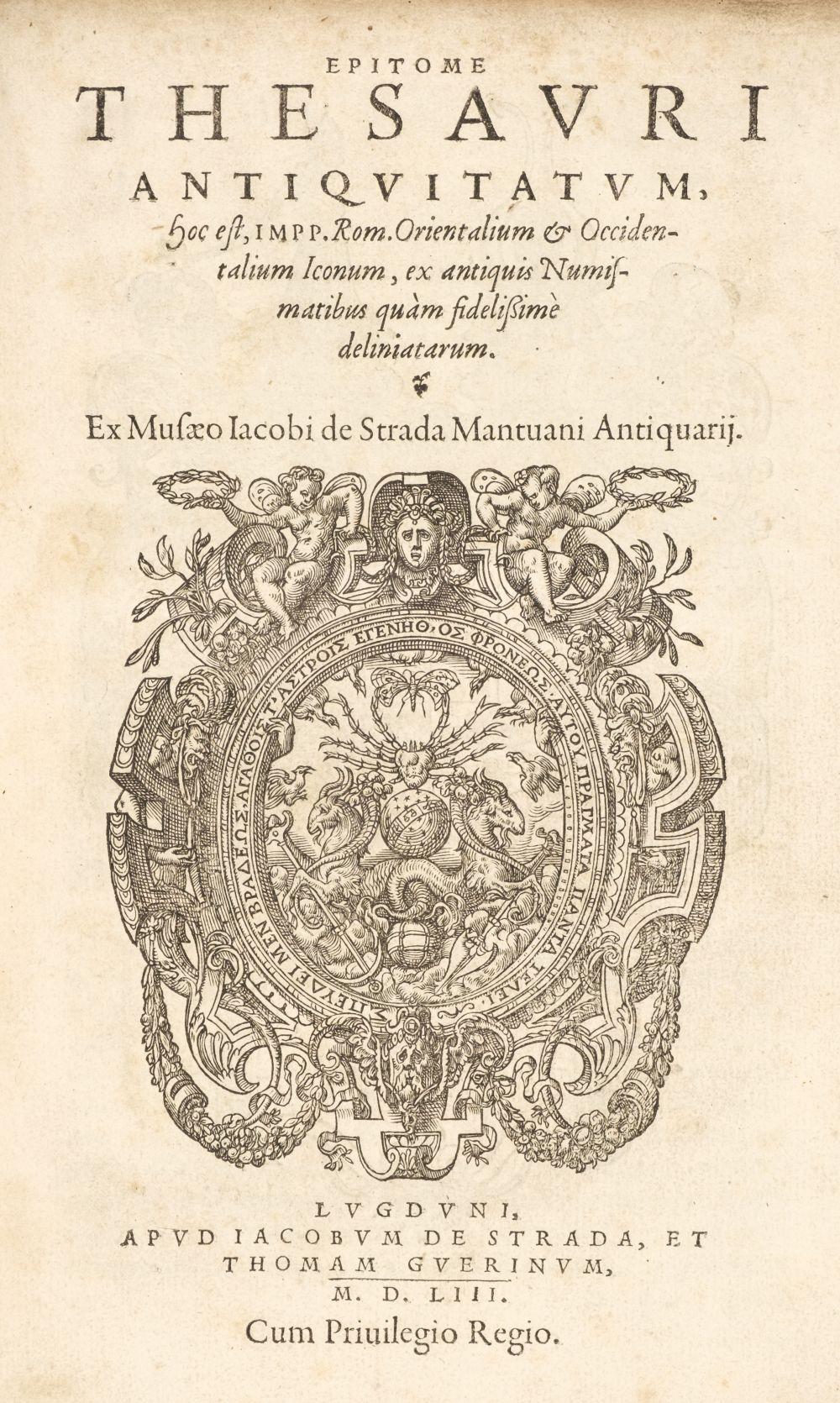 Strada (Jacopo). Epitome Thesauri Antiquitatum, 1st editon, Lyon, 1553