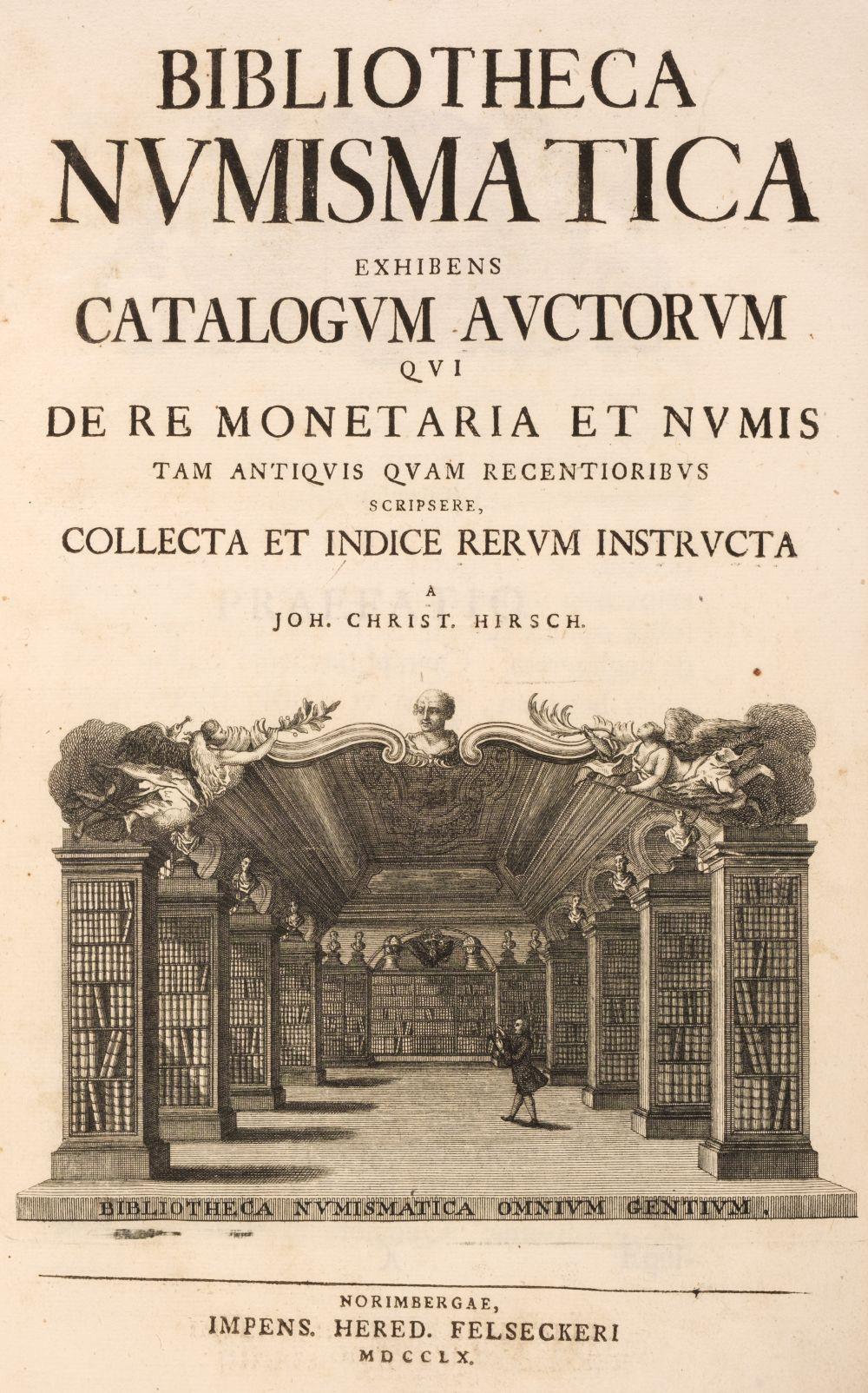 Hirsch (Johann Christian). Bibliotheca Numismatica exhibens catalogum