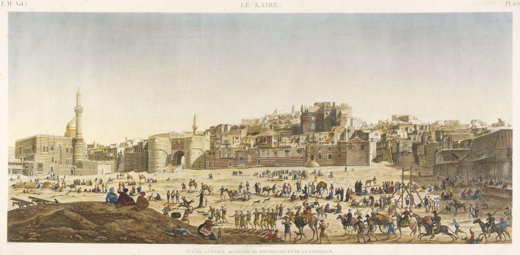 * Egypt. Le Kaire. Vue de la Place Appellee el Roumeyleii et de la Citadelle, 1809 - 29