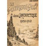 """Charcot (Jean). Le """"Francais"""" au Pole Sud."""
