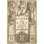 Totti (Pompilio). Ritratto di Roma antica nel quale sono figurati..., 2nd impression, Rome, 1633