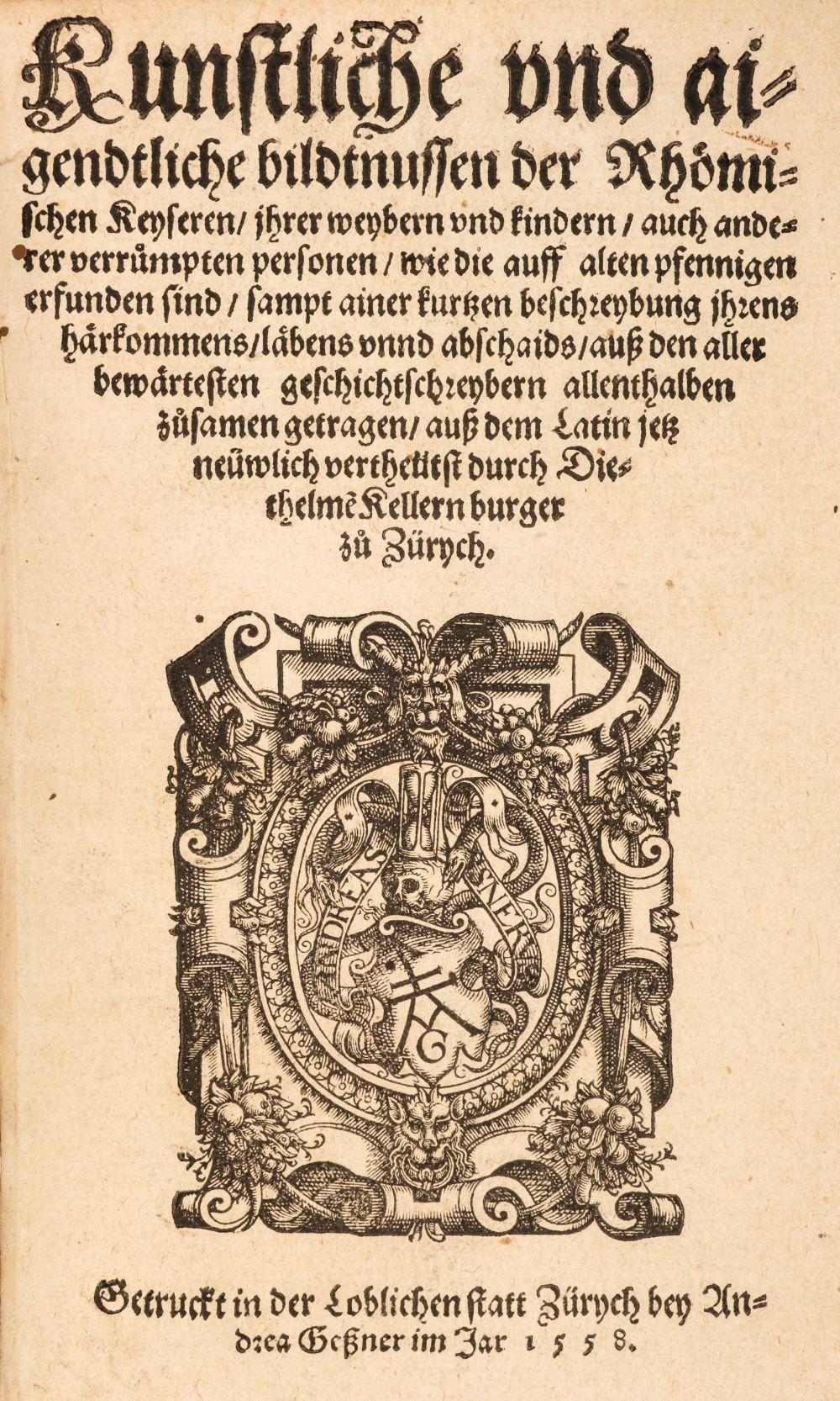 Strada (Jacobus de, c.1523-1588). Kunstliche und aigendtliche bildtnussen der Rhömischen..., 1558