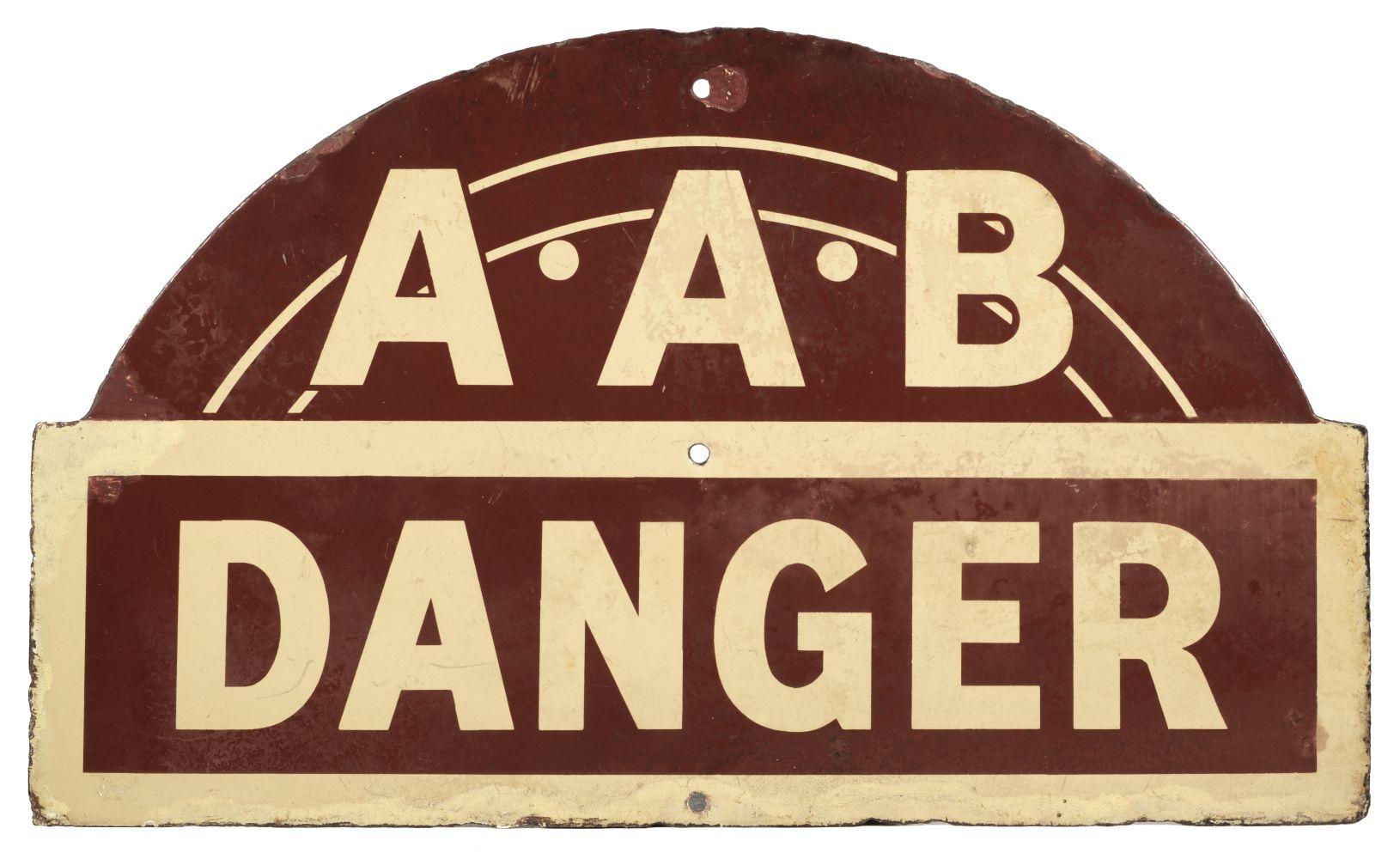 * Enamel Sign. A.A.B. Danger Circa 1940s