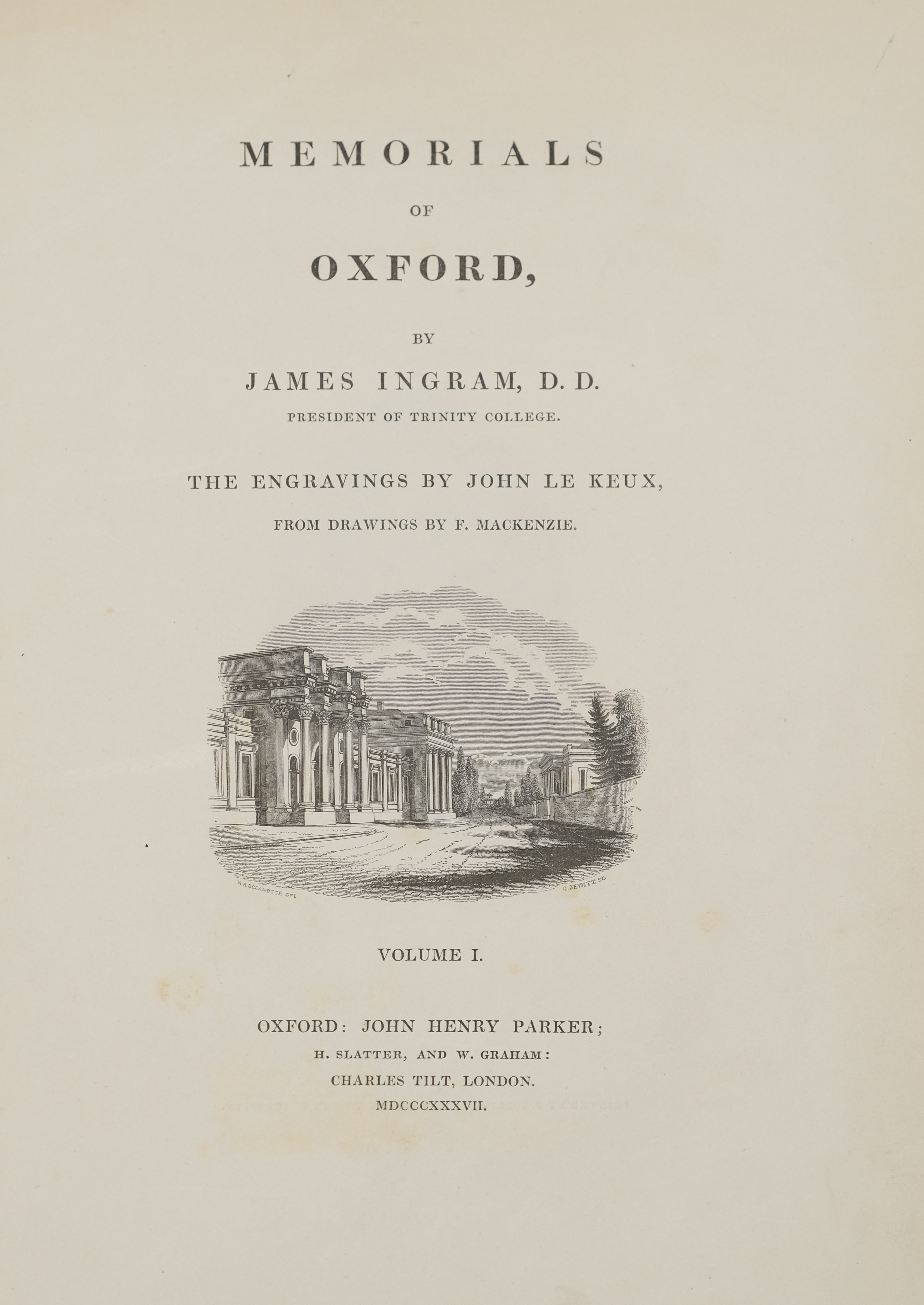 Ingram (James). Memorials of Oxford, 1837, and one other