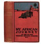 Churchill (Winston Spencer). My African Journey, 1st edition, Hodder & Stoughton, 1908
