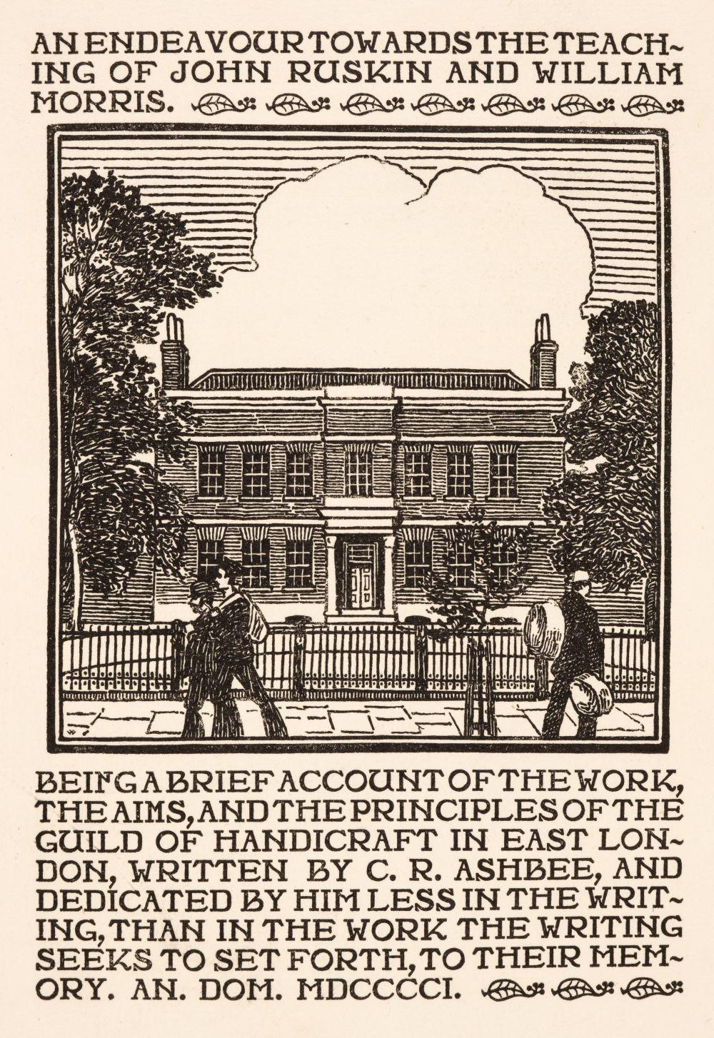 Essex House Press. An Endeavour Towards the Teaching of John Ruskin, 1901