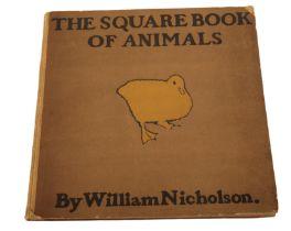 NICHOLSON, WILLIAM 'The Square Book of Animals'
