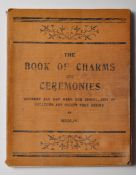 SCARCE EDWARDIAN WITCHCRAFT ' BOOK OF CHARMS & CEREMONIES ' BOOK
