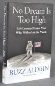 BUZZ ALDRIN - APOLLO 11 - NO DREAM IS TOO HIGH - SIGNED BOOK