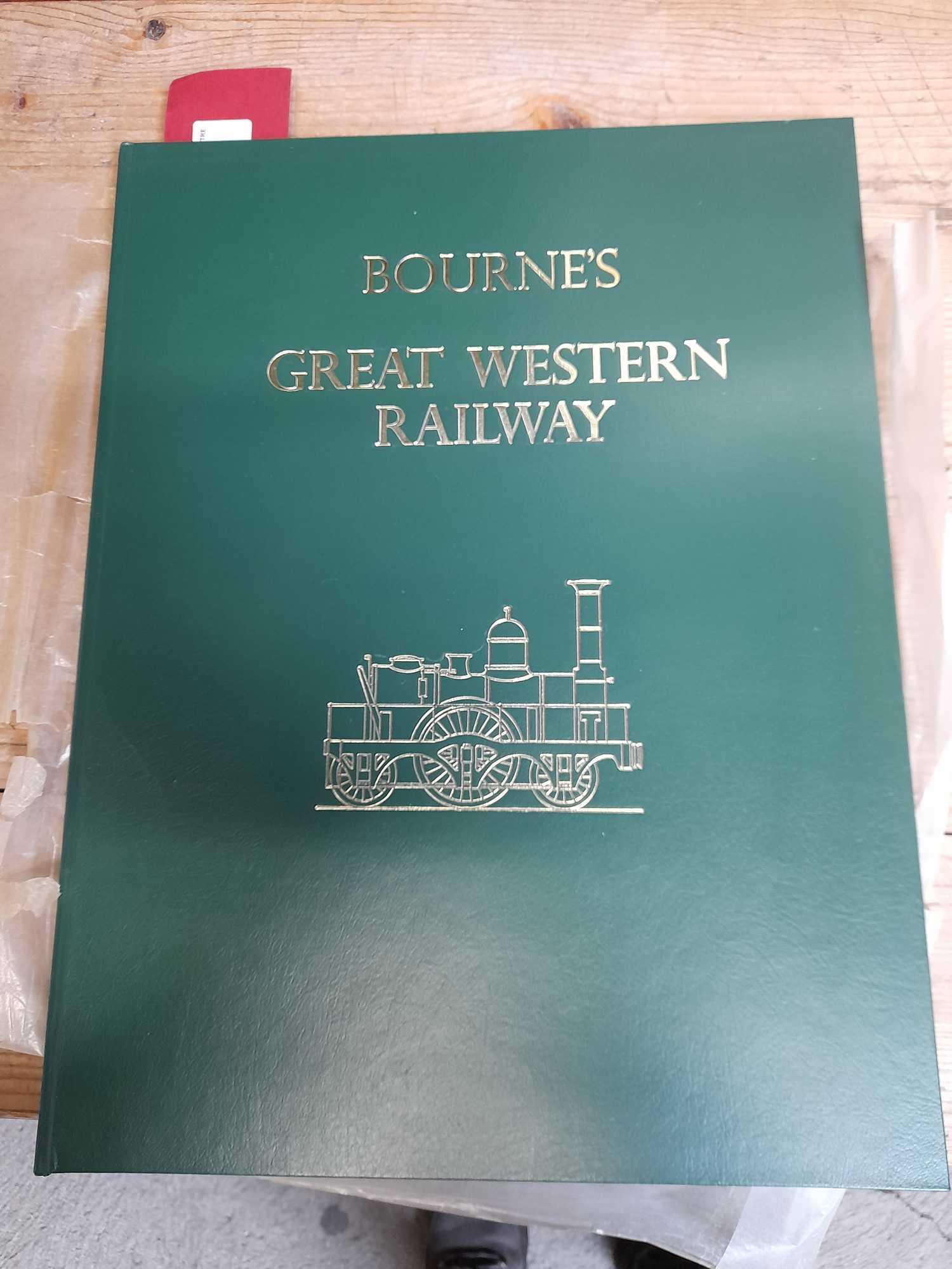 BOURNES GREAT WESTERN RAILWAY BOOK COPY 1 OF 500