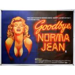 Goodbye, Norma Jean (1976) British Quad film poster for the Marilyn Monroe Biopic with artwork by