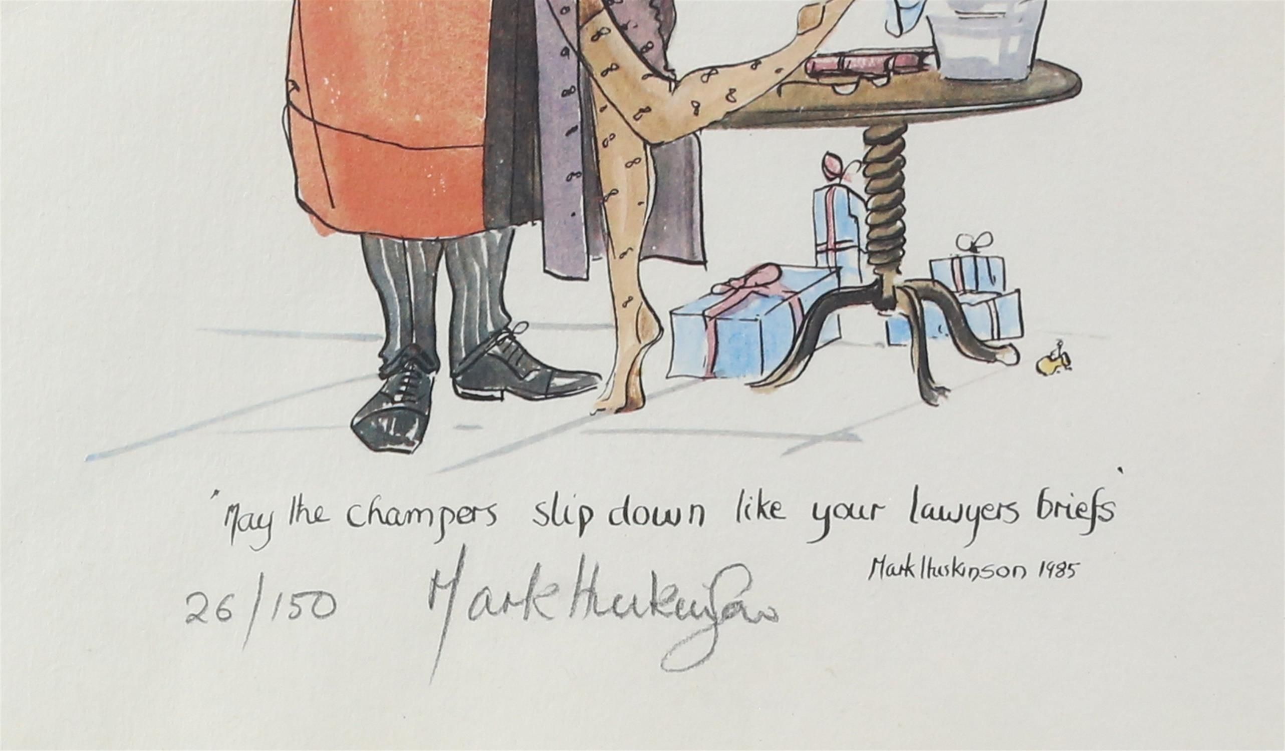 Mark Huskinson, British 1935-2018, 'May the champers slip down like your lawyers briefs', - Image 3 of 3