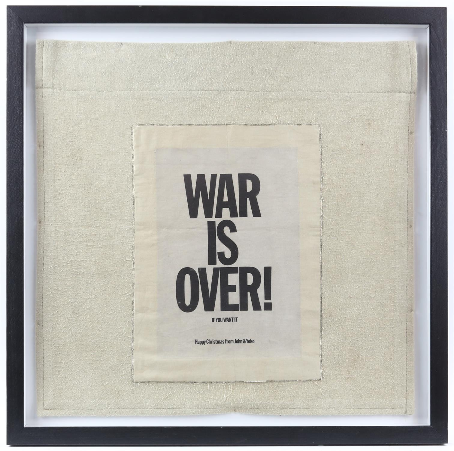 John Lennon & Yoko Ono. 'War is Over' cloth banner. Size overall 46 x 46cm. Framed and glazed. - Image 2 of 2