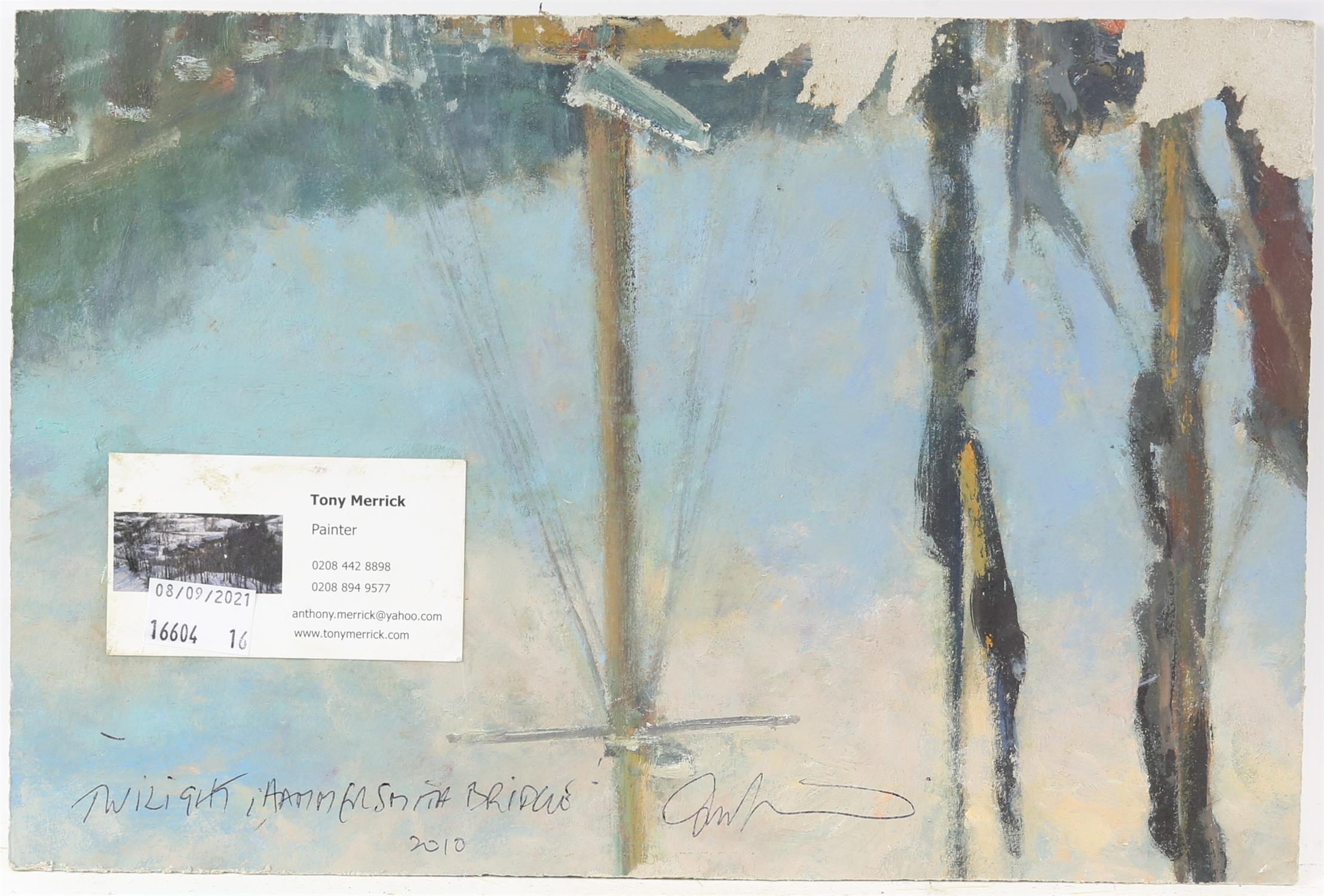 Tony Merrick (British 20th century), 'Twilight, Hammersmith Bridge 2010', inscribed verso, - Image 2 of 2
