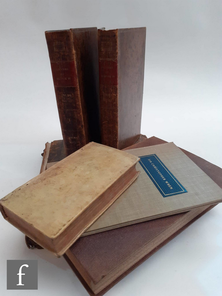 Six antiquarian books to include Robert Huish 'The Memoirs of George the Fourth', published by