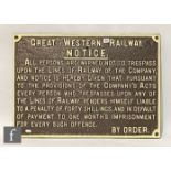 A Great Western cast iron notice sign, warning that trespassers will be fined, 52.5cm x 75cm, and