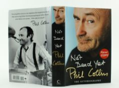 Signed by Phil CollinsCollins (Phil) Not Dead Yet, The Autobiography, 8vo, L. (Random House) 2016,