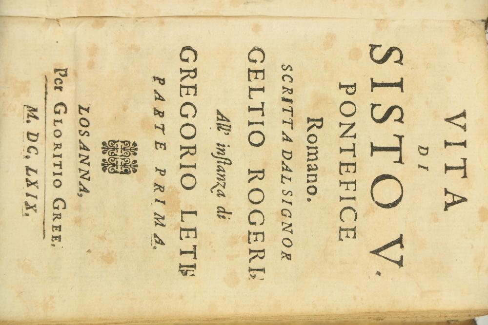 Leti (Gregorio)Via di Sisto V. Pontefice Romano, Scritta dal Signor Geltio Rogeri, All instanza - Image 3 of 3