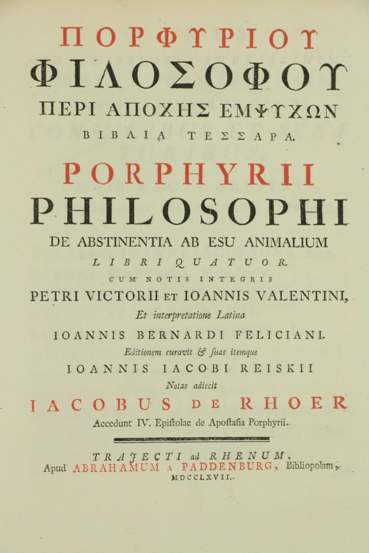 de Rhoer (J.)ÿPorphyrii Philosophi De Abstinentia Ab Esu Animalium Libri Quatuor, Cum notis integris