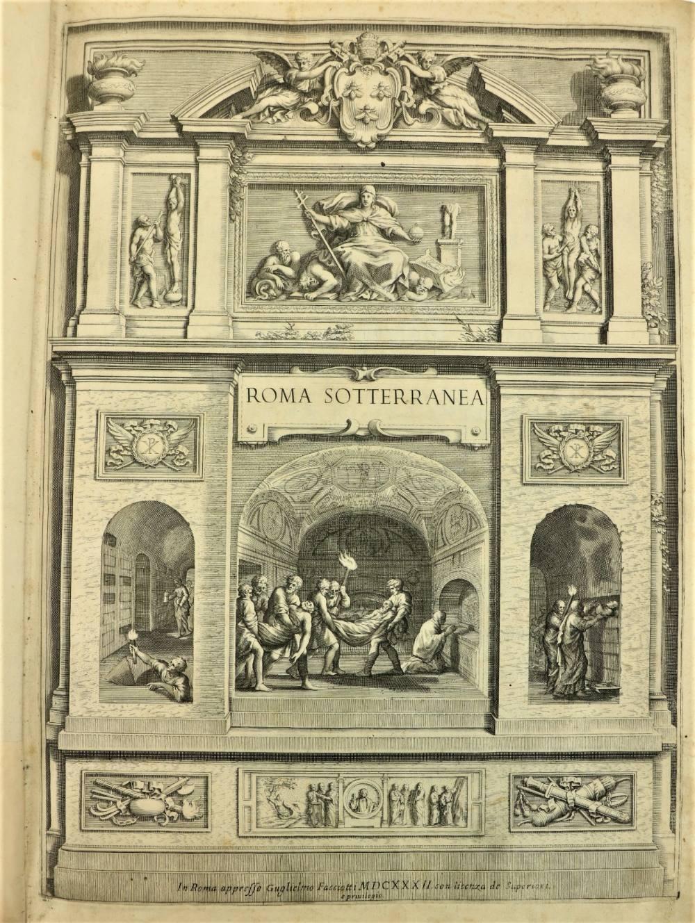Bosio (Antonio)ÿRoma Sotteranea, Opera Postuma. Large thick folio Rome (Guglielmo Facciotti) 1632.