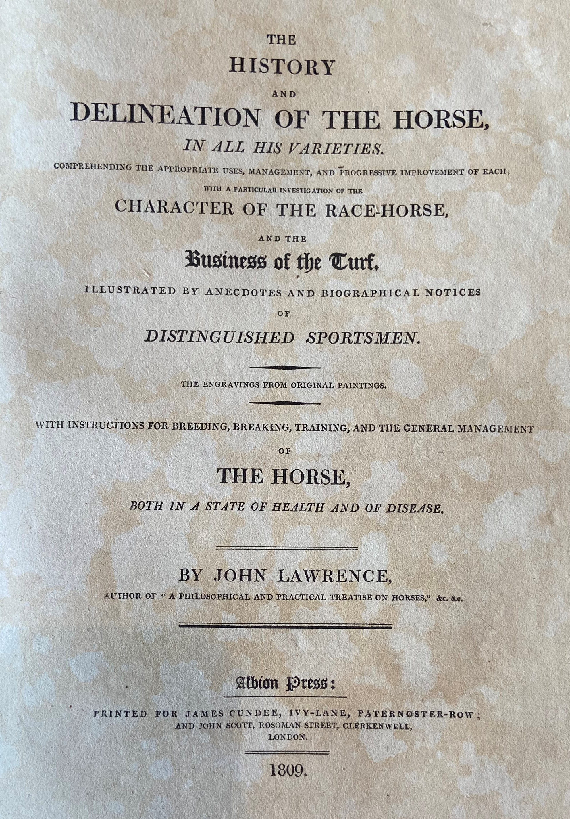 Lawrence (John)ÿThe History and Delineation of the Horse, in all its Varieties, ... Character of the - Image 2 of 3