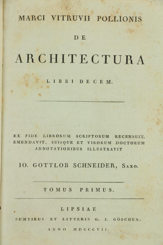 Schneider (Jo. Gottob)ed.Marci Vitruvii Pollionis De Architectura Liri Decem, 3 vols. in One, thick