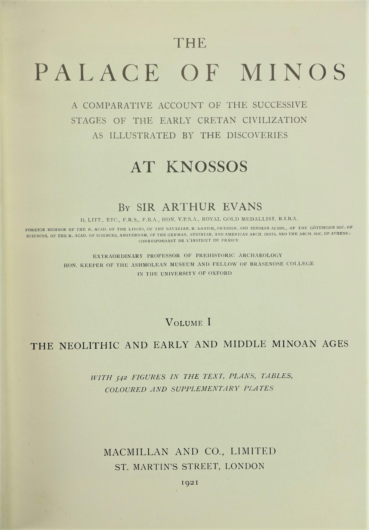 Evans (Sir Arthur)ÿThe Palaceÿof Minos,... at Knossos, Vols. 1 - 3, in 4 vols., 4to L. 1921 - 1930. - Image 2 of 4