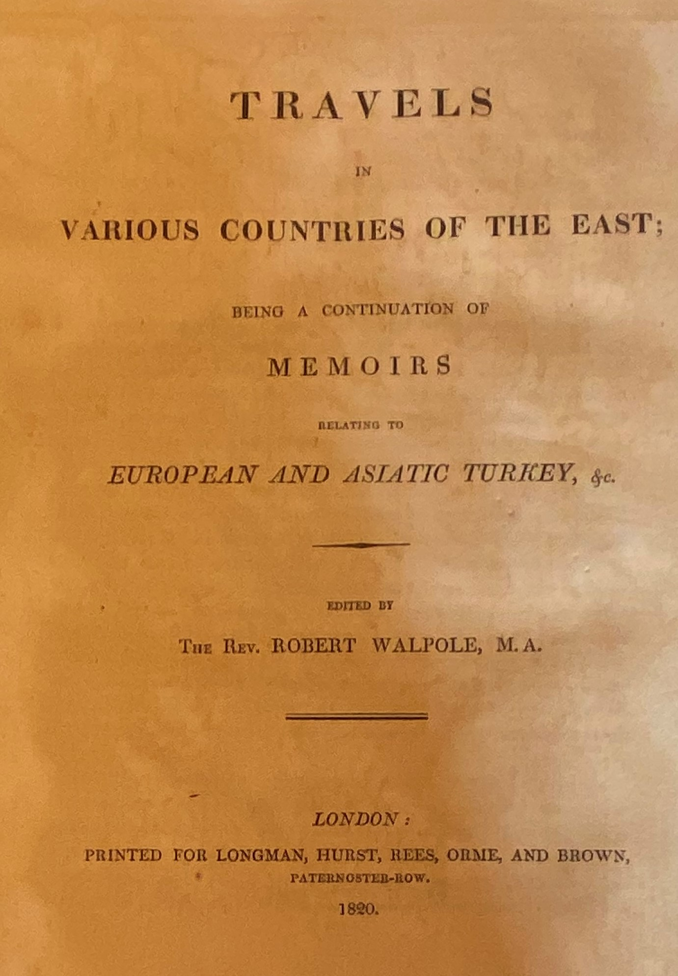 Walpole (Robert)ÿMemoirs Relating to European and Asiatic Turkey, lg. 4to Lond. 1817. Vignette - Image 2 of 4