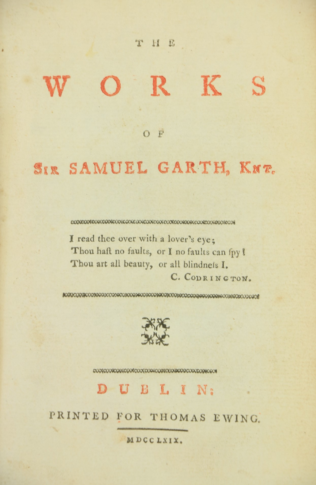 Irish Poetry:ÿ Garth (Sir Sam.)ÿThe Works of ..., 12mo D. (for Thomas Ewing) 1769.ÿFirst Edn., red & - Image 4 of 4