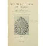 Gardner (Percy)Sculptured Tombs of Hellas, sm. folio L. 1896.First Edn., hf. title, frontis & 29