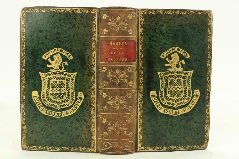 With the Creighton Stuart Arms on Cover Elsevir Press: Charron (Pierre)De la Sagesse, Trois