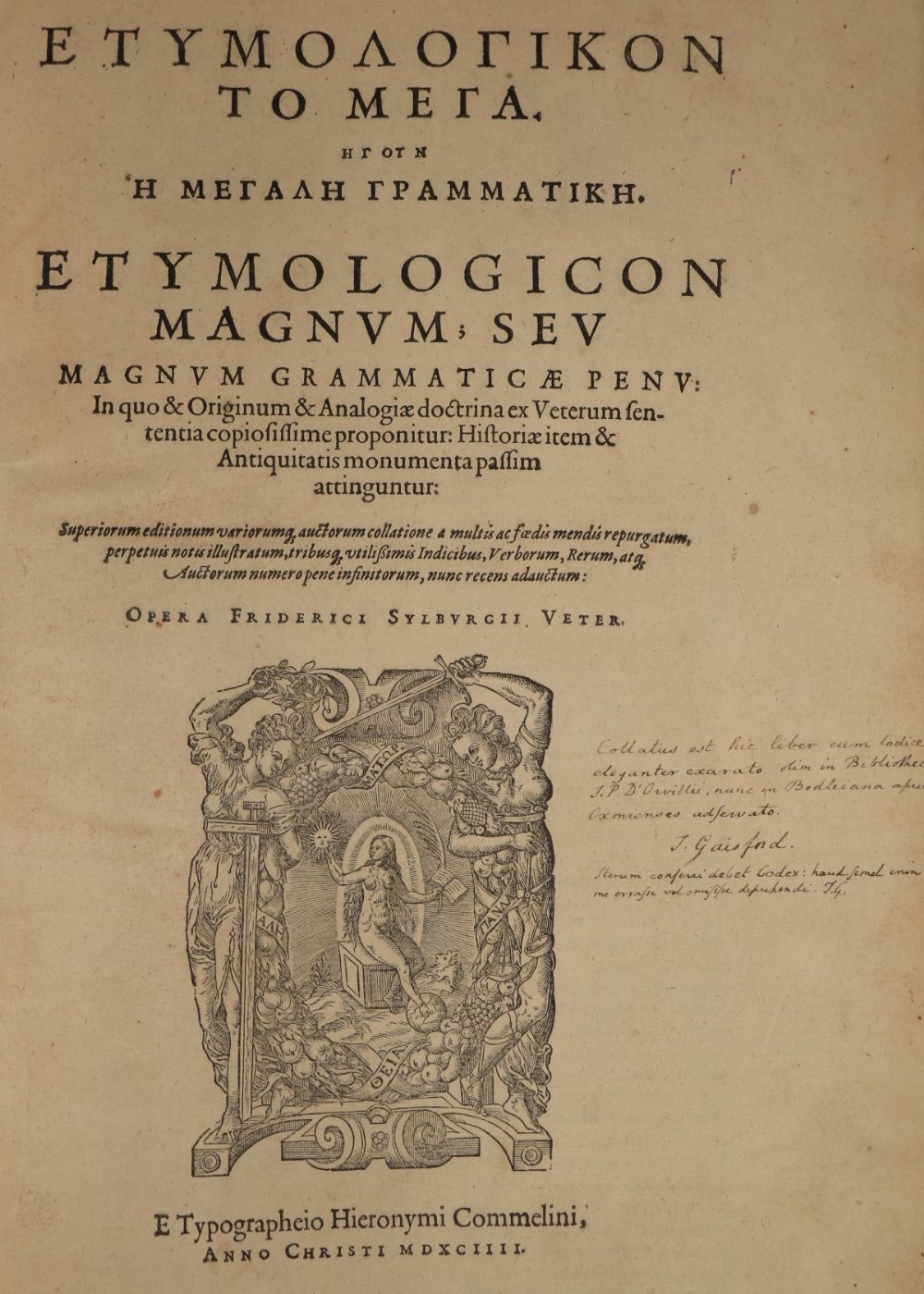 Collated in Full, & with Annotations through out by Thos. Gaisford Sylburgii (Friderici)