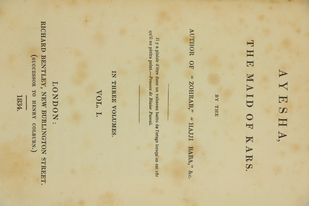 [Morier (James)]Ayesha, The Maid of Kars, By the Author of Zohrab, Hajji Baba, etc., 3 vols. 12mo - Image 2 of 3