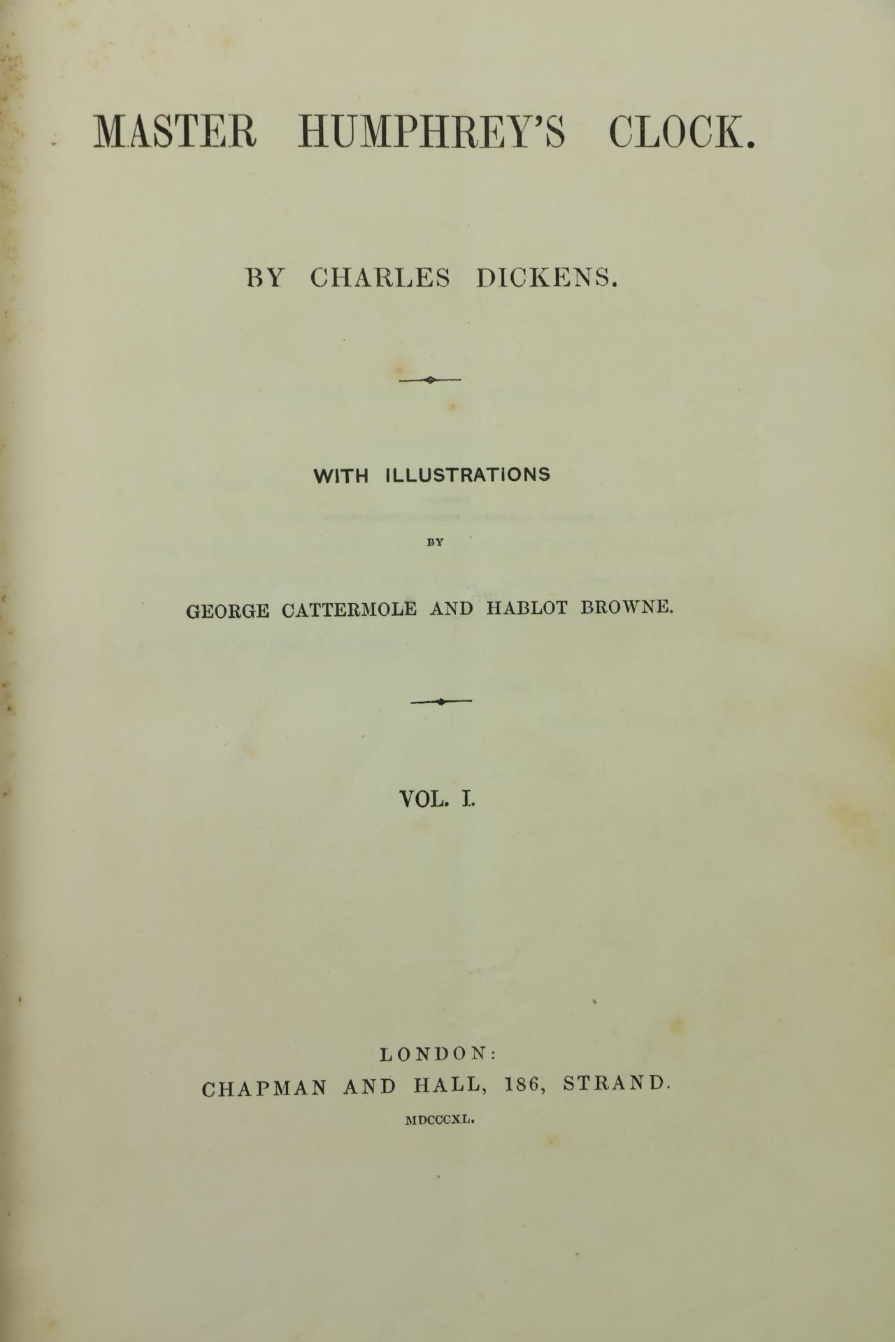 Dickens (Charles)ÿMaster Humphrey's clock, 3 vols. folio L. (Chapman & Hall) 1840.ÿFirst Edn., - Image 3 of 3