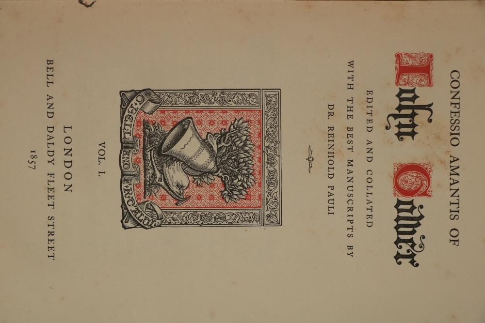 Pauli (Dr. Reinhold)Confessio Amatsis John Gower, 3 vols. Lond. (Bell & Daldy) 1857, cloth. (3) - Image 2 of 2